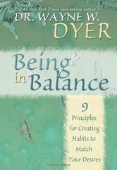 Being in Balance ebook by Wayne Dyer