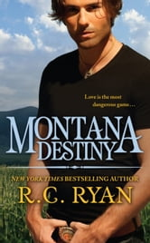 Montana Destiny ebook by R.C. Ryan