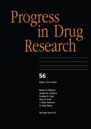 Progress in Drug Research 56 ebook by S.J. Balawant,P.N. Kaul,E.C. Villarreal,S.P. Gupta,A.D. Lee,S. Ren,E.J. Lien,N.A. Roberts