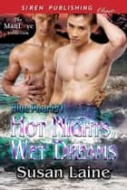 Hot Nights, Wet Dreams ebook by Susan Laine