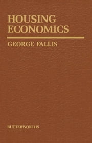 Housing Economics ebook by Fallis, George