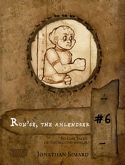 Ron'sé the ahlendser - So-Lam Tales of the Second World ebook by Jonathan Simard,Geneviève Lamarche-Reid,Guy Buckley