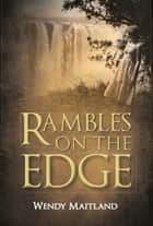 Rambles on the edge ebook by