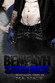 Beneath the Surface ebook by M.A. Stacie