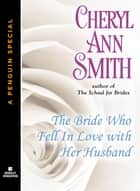 The Bride Who Fell In Love With Her Husband - A School for Brides Novella (A Penguin Special from Berkley Sensation) ebook by Cheryl Ann Smith