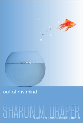 Out of My Mind ebook by Sharon M. Draper