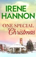 One Special Christmas ebook by Irene Hannon