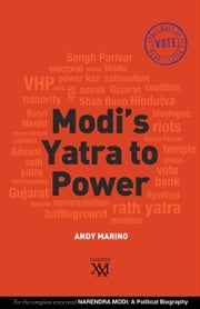 Modi's Yatra to Power ebook by Andy Marino