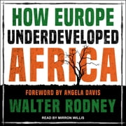 How Europe Underdeveloped Africa audiobook by Walter Rodney