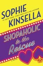 Shopaholic to the Rescue ebook by Sophie Kinsella