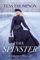 The Spinster ebook by Tess Thompson