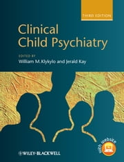 Clinical Child Psychiatry ebook by William M. Klykylo,Jerald Kay