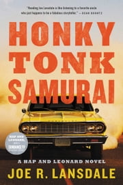 Honky Tonk Samurai ebook by Joe R. Lansdale