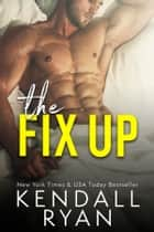 The Fix Up ebook by