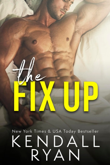 The Fix Up 電子書籍 by Kendall Ryan