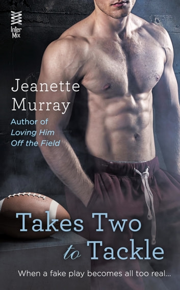 Takes Two to Tackle ebook by Jeanette Murray