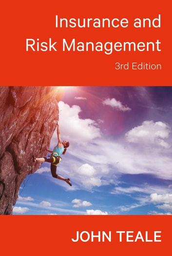 Insurance and Risk Management ebook by John Teale