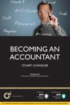 Becoming an Accountant ebook by Stuart Chandler,Lucy Freckleton,Clare Buck