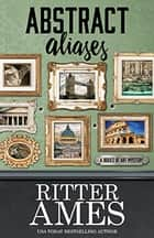 ABSTRACT ALIASES eBook by Ritter Ames