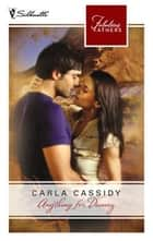 Anything for Danny ebook by Carla Cassidy