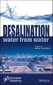 Desalination - Water from Water ebook by Jane Kucera