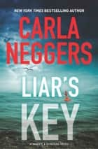Liar's Key ebook by Carla Neggers