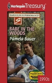 Babe In The Woods ebook by Pamela Bauer