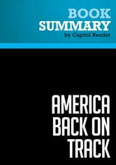 Summary: America Back on Track - Edward M. Kennedy - Leaders that Turn Challenges into Opportunities ebook by Capitol Reader
