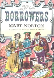 The Borrowers ebook by Mary Norton,Beth Krush,Joe Krush