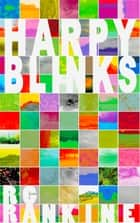 Harpy Blinks ebook by R.G Rankine