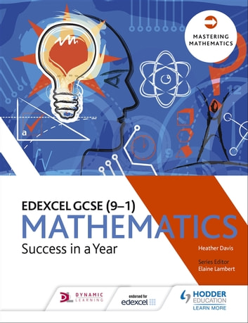 Edexcel GCSE Mathematics: Success in a Year ebook by Heather Davis