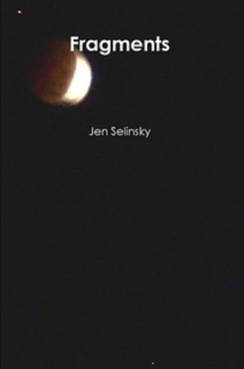 Fragments ebook by Jen Selinsky