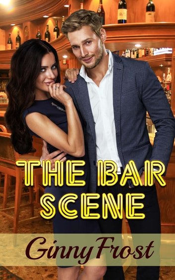 The Bar Scene ebook by Ginny Frost