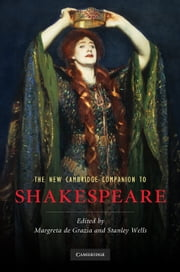 The New Cambridge Companion to Shakespeare ebook by Margreta De Grazia,Stanley Wells