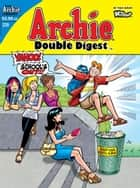 Archie Double Digest #229 ebook by Craig Boldman, George Gladir, Stan Goldberg, Fernando Ruiz, Various