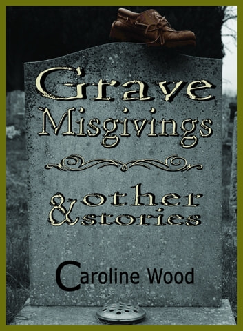 Grave Misgivings ebook by Caroline Wood