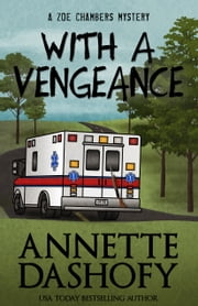 WITH A VENGEANCE ebook by Annette Dashofy