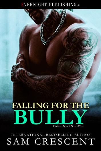 Falling for the Bully ebook by Sam Crescent