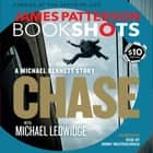 Chase: A BookShot - A Michael Bennett Story audiobook by James Patterson