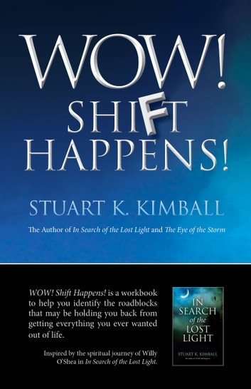 Wow! Shift Happens! ebook by Stuart  K. Kimball