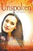 Unspoken ebook by Liz McMullen