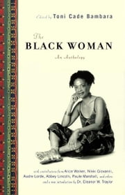 The Black Woman - An Anthology ebook by Toni Cade Bambara,Eleanor W Traylor