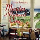 Murder at Redwood Cove audiobook by Janet Finsilver