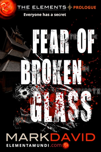 Fear Of Broken Glass - Prologue ebook by Mark David