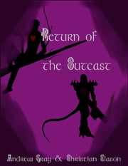 Return of the Outcast ebook by Christian Clason,Andrew Gray