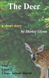 The Deer ebook by Shirley Glynn