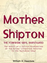 Mother Shipton ebook by William H. Harrison