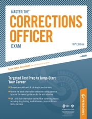 Master the Corrections Officer: Physical Fitness Course and Training - Appendix A and B ebook by Peterson's