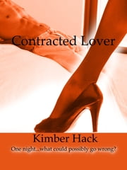 Contracted Lover ebook by Kimber Hack