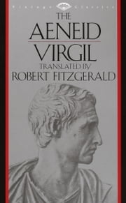 The Aeneid ebook by Virgil,Robert Fitzgerald